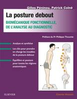La posture debout, Biomécanique fonctionnelle, de l'analyse au diagnostic