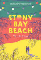 Stony Bay Beach - Tim  Alice - Dès 14 ans