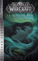 World of Warcraft - le Déferlement (NED)