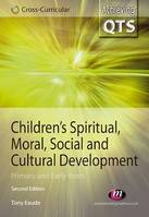 Children's Spiritual, Moral, Social and Cultural Development, Primary and Early Years