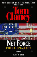 Net force., 5, NET FORCE 5. POINT D'IMPACT, roman