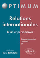 RELATIONS INTERNATIONALES - BILAN ET PERSPECTIVES, bilan et perspectives