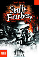 Skully Fourberry, Skully Fourbery (Tome 1), Tome 1