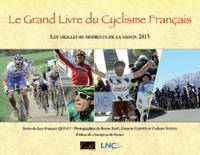 GRAND LIVRE DU CYCLISME FRANCAIS, MEILL MOMENTS 2013