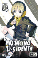 Kemono Incidents - tome 06