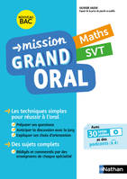Mission Grand Oral - Maths / SVT - Terminale - Nouveau Bac