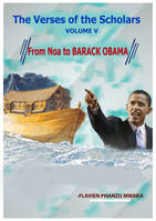 From Noah to Barack Obama, The Verses of the Scholars – Volume V