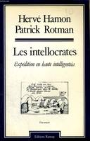 Les intellocrates / expedition en haute intelligentsia, expédition en haute intelligentsia