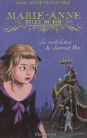 5/MARIE-ANNE, FILLE DU ROI  - LA MALEDICTION DU DI