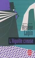 Arsène Lupin, L'aiguille creuse, Arsène Lupin