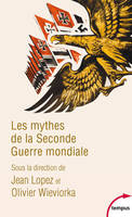 1, Les mythes de la Seconde Guerre mondiale