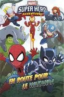 Marvel super hero adventures / En route pour le Wakanda