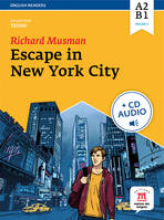 Escape in New York / A2-B1, palier 2, Livre+CD