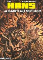 HANS - T6 - LA PLANETE AUX SORTILEGES
