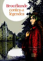 BROCELIANDE - CONTES ET LEGENDES