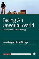 Facing An Unequal World, Challenges for Global Sociology