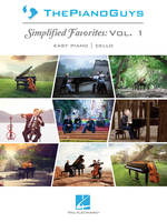 The Piano Guys – Simplified Favorites, Vol. 1, Piano Facile Arrangements with Optional Cello Parts