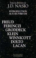Introduction aux oeuvres de Freud Groddeck