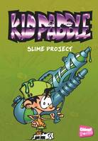 3, Kid Paddle - Poche - Tome 03, Slime project