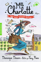 Mlle Charlotte, 3 : Une bien curieuse factrice