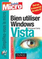 Bien utiliser Windows Vista
