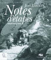 Notes d'étapes, 1914 et 1921 à 1923