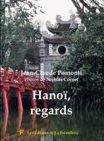 Hanoï, regards