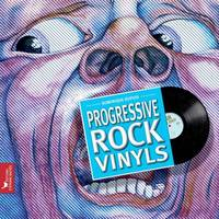 Progressive rock vinyls / histoire subjective du rock progressif à travers 40 ans de vinyles