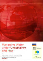 MANAGING WATER UNDER UNCERTAINTY AND RISK (3 VOLUMES)