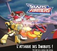 L'ATTAQUE DES DINOBOTS TRANSFORMERS ANIMATED