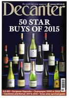 Decanter magazine: January 2016, Inside the magazine this month: 50 star buys of 2015, Vintage Champagne 2000 & 2002 and Sauternes and Barsac panel tasting…
