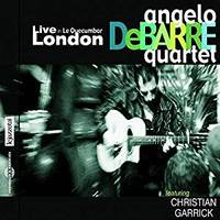 LIVE IN LE QUECUMBAR LONDON ANGELO DEBARRE QUARTET