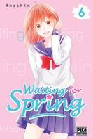 6, Waiting for spring - Tome 6