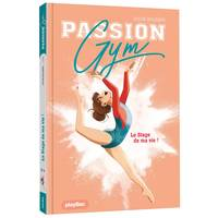 Passion Gym - Le stage de ma vie - Tome 1