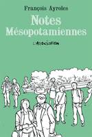 NOTES MESOPOTAMIENNES [NOUVELLE EDITION]