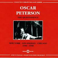 OSCAR PETERSON THE QUINTESSENCE 1950 1958