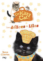 3, Dr Kitty Cat - tome 3 Les délices de Lilas