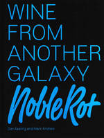 Wine from another galaxy (Anglais), NobleRot
