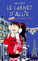 Le carnet d'Allie - Vacances à Paris, Vacances à Paris