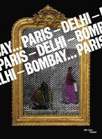 Paris-Delhi-Bombay... / exposition, Paris, Centre national d'art et de culture Georges Pompidou, du, exposition présentée au Centre Pompidou, Galerie 1, [Paris], du 25 mai au 19 septembre 2011