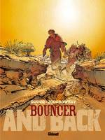 Bouncer, Bouncer - Tome 09, And back, 9