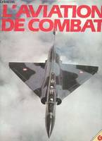 L'aviation de combat