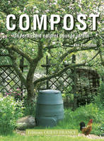 COMPOST, UN FERTILISANT NATUREL