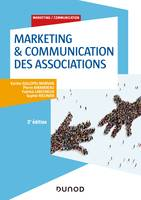 Marketing & Communication des associations - 3e éd.