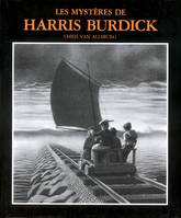 MYSTERES DE HARRIS BURDICK (LES)