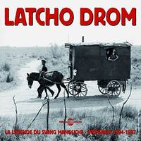 LATCHO DROM INTEGRALE 1994 1997 LA LEGENDE DU SWING MANOUCHE