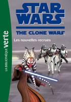 Star wars, the clone war, 15, Star Wars Clone Wars 15 - Les nouvelles recrues