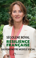 RESILIENCE FRANCAISE - SAUVONS NOTRE MODELE SOCIAL