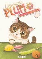 Plum, un amour de chat T01