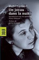 Un joyau dans la nuit, introduction spirituelle d'Etty Hillesum